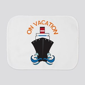 ON VACATION Burp Cloth