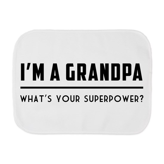 I'm a grandpa what's your superpower? T-shirts Bur by free - CafePress