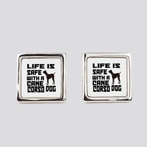 Life Is Safe With A Cane Corso Square Cufflinks