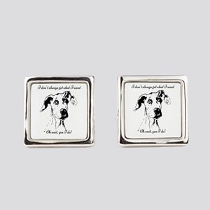 Fun Great Dane Dog Quote Square Cufflinks