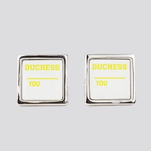 DUCHESS thing, you wouldn't under Square Cufflinks