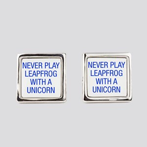 Never play leapfrog with unicorn Square Cufflinks
