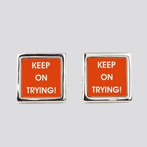 KEEP ON TRYING! Square Cufflinks