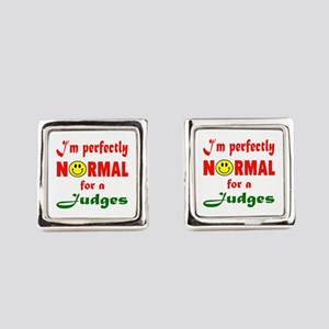 I'm perfectly normal for a Judge Square Cufflinks