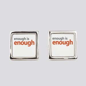 Enough is Enough gun control Square Cufflinks