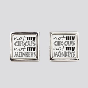 Not My Circus Not My Monkeys Square Cufflinks