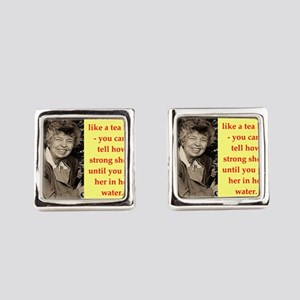 Eleanor Roosevelt quote Square Cufflinks