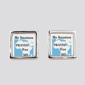 My Ancestors Prayed For Me Square Cufflinks
