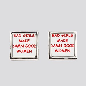 bad girls Square Cufflinks