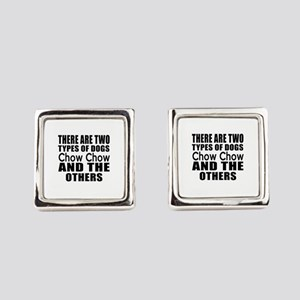 There Are Two Types Of Chow Chow Square Cufflinks