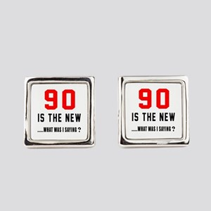 90 Is The New What Was I Saying ? Square Cufflinks