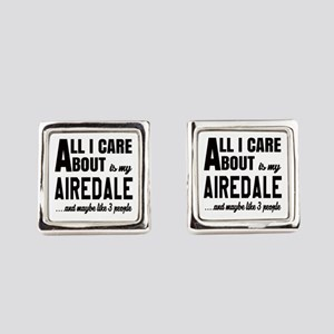 All I care about is my Airedale D Square Cufflinks