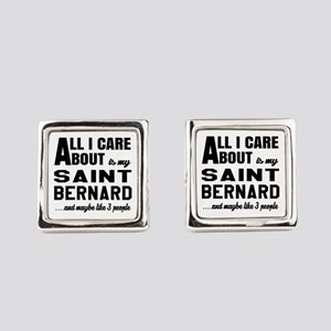 All I care about is my Saint Bern Square Cufflinks
