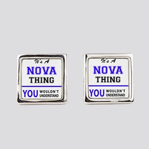 It's NOVA thing, you wouldn't und Square Cufflinks