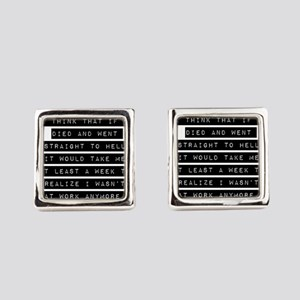 I Think That If I Died Square Cufflinks