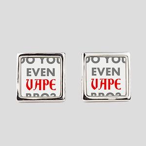 DO YOU EVEN VAPE BRO? Square Cufflinks