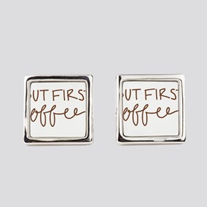 BUT FIRST, COFFEE Square Cufflinks
