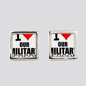 I Love Our Military Personnel Square Cufflinks