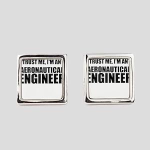 Trust Me, Im An Aeronautical Engineer Cufflinks