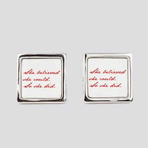 SHE-BELIEVED-SHE-COULD-jan-red Square Cufflinks