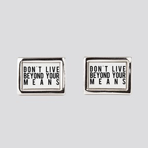 Don't Live Beyond Your M Rectangular Cufflinks