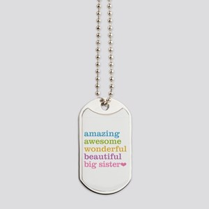 Big Sister - Amazing Awesome Dog Tags