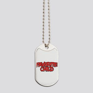 """Favorite Child"" T-Shirt Funny Dog Tags"