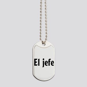 El jefe (The Boss) Dog Tags