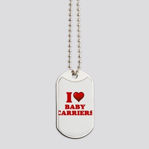 I Love Baby Carriers Dog Tags