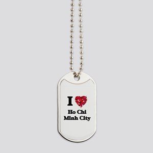 I love Ho Chi Minh City Vietnam Dog Tags