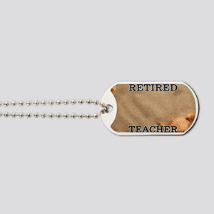 Retired Teacher Dog Tags