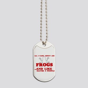 All I care about are Frogs Dog Tags