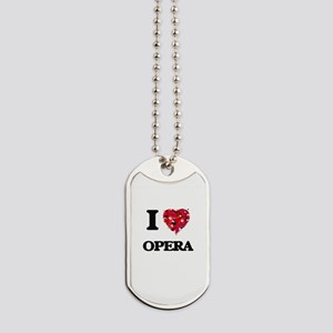 I Love My OPERA Dog Tags