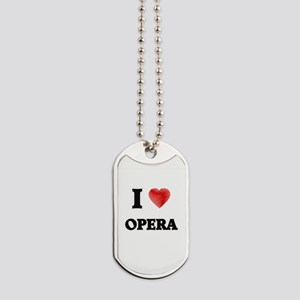 I Love Opera Dog Tags