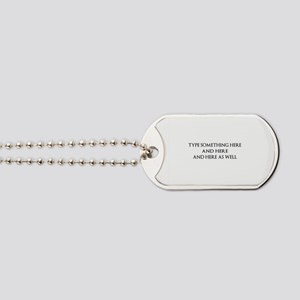 TYPE YOUR OWN WORDS HERE & PERSONALIZE IT Dog Tags