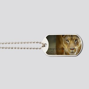 Becoming a Lioness Dog Tags