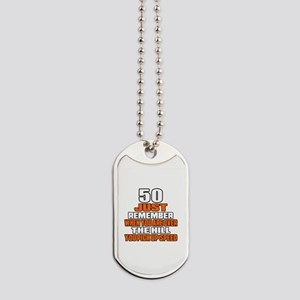 50 Just Remember Birthday Designs Dog Tags
