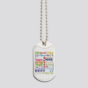 75th Birthday Typography Dog Tags