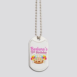 75TH CELEBRATION Dog Tags