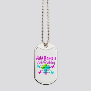 75TH CHRISTIAN Dog Tags