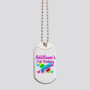 75TH BUTTERFLY Dog Tags