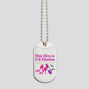 75 AND FABULOUS Dog Tags
