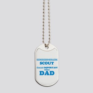 Some call me a Scout, the most important Dog Tags