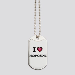 I Love Proposing Dog Tags