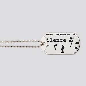 The rest is silence Dog Tags
