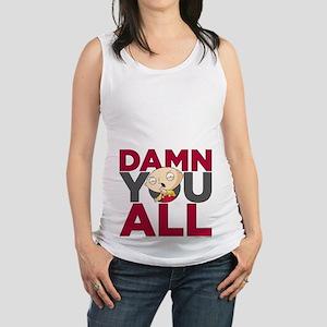 Family Guy Damn You All Maternity Tank Top