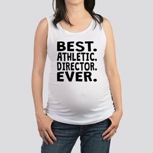 Best Athletic Director Ever Maternity Tank Top