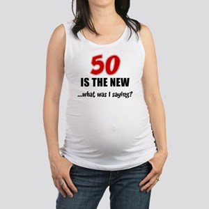 50 Is The New Tank Top