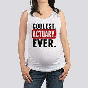 Coolest. Actuary. Ever. Maternity Tank Top