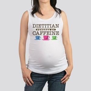 Dietitian Powered by Caffeine Maternity Tank Top